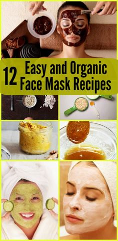 12 Easy and Organic Face Mask Recipes