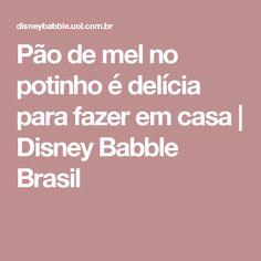 Pão de mel no potinho é delícia para fazer em casa | Disney Babble Brasil