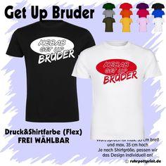 KEBAB Get Up BRUDER! Fun lachen anziehen und im Trend sein