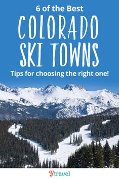 Skiing in Colorado.  In Colorado, there are nearly 30 ski towns to choose from. Here are 6 of the best Colorado ski towns and unique travel tips and information to help you choose when booking your ski trip. Pick from Vail, Aspen Snowmass, Breckenridge, Crested Butte, or Loveland Ski Resort. See inside for tips on things to do at these ski resorts, best places to stay, and more! #Colorado #Ski #Skiing #RockyMountains #AdventureTravel #traveltips