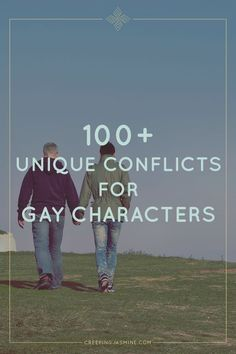 100+ Unique Conflicts for Gay Characters