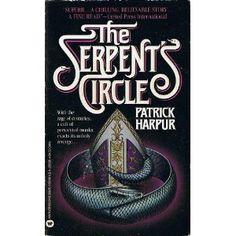 Serpent's Circle - Patrick Harpur