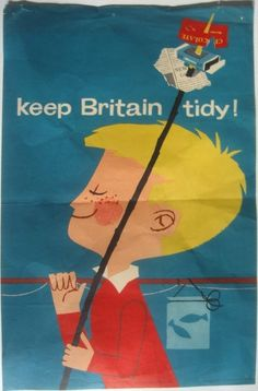 Mad for Mid-Century: Keep Britain Tidy Vintage Posters Vintage Advertisements, Vintage Ads, Vintage Posters, Vintage Travel, Vintage Designs, Modern Graphic Design, Graphic Design Illustration, Illustration Art, Graphic Art