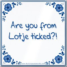 Tegeltje: Are you from Lotje ticked? - Tegeltje: Are you from Lotje ticked? Gorgeous Tattoos, Cute Tattoos, Tattoos For Kids, Stand By Me, Funny Cute, Poems, About Me Blog, Stress, Letters