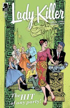 Comic Book Review: Lady Killer #3 http://boundingintocomics.blogspot.com/2015/03/comic-book-review-lady-killer-3.html?utm_source=social&utm_medium=pinterest&utm_content=book3&utm_campaign=Lady%20Killer