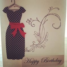 Handmade card, happy birthday card, dress card