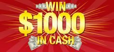 $1000 Cash February-March sweepstakes