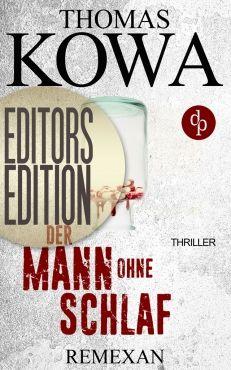 Mein Bücherregal und ich: [Rezension] Thomas Kowa - Remexan: Der Mann ohne S...