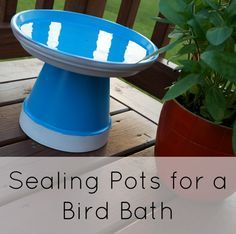 How (and why) to seal your painted pots for planting or a water feature. This tip will help your pots hold up to the elements.