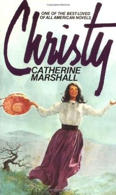Christy by Catherine Marshall - Another book I read and re-read in high school. I wanted to be Christy and I probably went into social work because of her! Totally ruined Christy for me) I Love Books, Great Books, Books To Read, Big Books, Catherine Marshall, Up Book, Book Nerd, All Family, Love Reading
