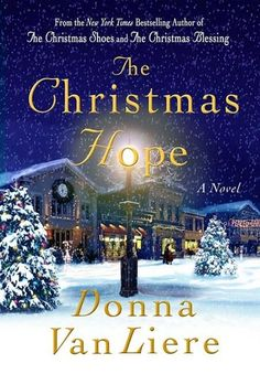 The Christmas Hope (Christmas Hope, #3) by Donna Van Liere