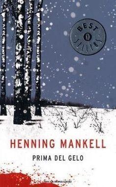 Prima del gelo di Henning Mankell
