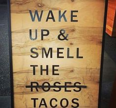 Taco Love, Lets Taco Bout It, My Taco, Restaurant Quotes, Taco Restaurant, Food Quotes, Funny Quotes, Taco Humor, Taco Puns