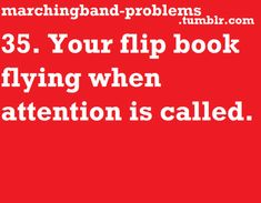 Marching Band Problems i've had this happen a couple of times