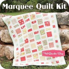 Marquee Quilt Kit<BR>Featuring Somerset by Fig Tree Quilts