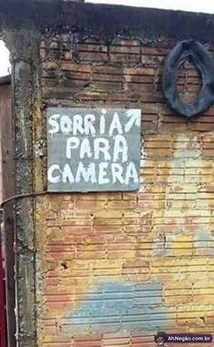 Sorria para a câmera...  http://www.ahnegao.com.br/2015/07/coletanea-de-imagens-aleatorias-da-semana-57.html