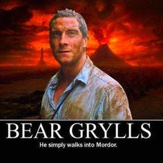Bear grylls...