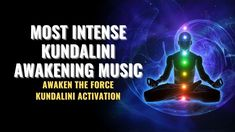 Most Intense Kundalini Awakening Music | Awaken the Force Kundalini Acti... Chakra Healing Music, Music Heals, Awakening, Activities, Youtube, Youtubers, Youtube Movies