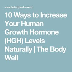10 Ways to Increase Your Human Growth Hormone (HGH) Levels Naturally Hormone Supplements, Weight Loss Supplements, Hormone Diet, Muscle Building Pills, Anabolic Steroid, Female Hormones, Bodybuilding Supplements, Endocrine System, Body Composition
