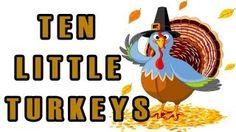 Thanksgiving Songs for Children - Ten Little Turkeys - Kids Song by The Learning Station, via YouTube.