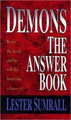 Amazon.com: Demons: The Answer Book (9780883683293): Lester Sumrall: Books