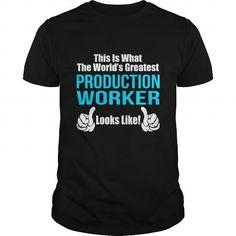 PRODUCTION-WORKER T-SHIRTS, HOODIES, SWEATSHIRT (21.99$ ==► Shopping Now)
