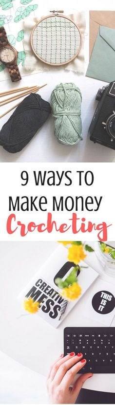 Ever wanted to know how to make a little extra cash with your crochet? Well, here are 9 ways to make money crocheting and work from home, and only one of them is starting a blog! Click through to find out the rest.
