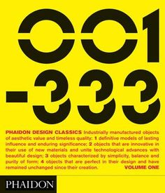 Phaidon Design Classics, three-volume set.