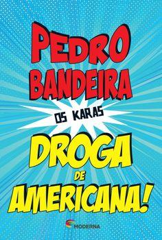 Droga de Americana! - 4ª Ed. 2014