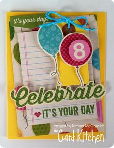 Celebrate card by Kimber McGray for the Card Kitchen Kit Club using the March 2014 Card Kitchen Kit
