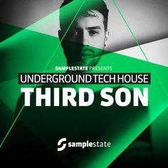 Third Son - Underground Tech House from Samplestate