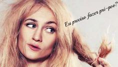 Feirinha Chic : 4 sinais de que seu cabelo precisa de pré poo