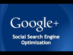 What is Social SEO? And how does it relate to Google Plus?
