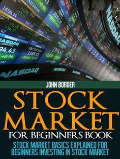 """http://pfpins.com/stock-market-for-beginners-book-the-investing-series/ """"One of the best books I have seen for a new person like me"""" -The Matrix """"An excellent book with a good intro to everything a beginner wants to know."""" - Vinknal The Stock Market for Beginners is a definitive guide for a new investor. We will cover stock market basics and you will end up with a well-rounded inve..."""