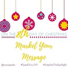 Welcome to my #12DaysOfChristmas speaker party. I am dishing out my best tips + tricks for getting booked and paid to speak, with ease. ✨ ✨ On the 8th day of Christmas, Market Your Message! ✨ ✨ Now it's time to get your materials together to begin to market your messsage! There are 3 key things that will really help you to get booked. Event planners usually want to see at least one of these:  1. A speaker page on your website - list your mission, your core message, your signature speeches…