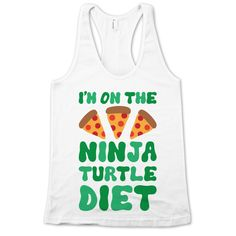 I'm On The Ninja Turtle Diet   Activate Apparel   Workout Gear & Accessories
