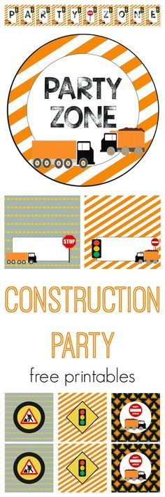 Free Printable CONSTRUCTION Party Set