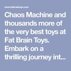 Chaos Machine and thousands more of the very best toys at Fat Brain Toys. Embark on a thrilling journey into the world of chaos! Learn all about chaos, the chaos theory, and the butterfly effect. Then, get hands-on and build . World Of Chaos, Chaos Theory, Science Toys, Butterfly Effect, Cool Toys, Brain, Fat, Journey, Hands