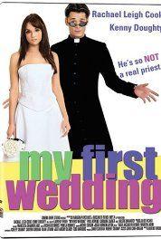 My First Wedding (2006)