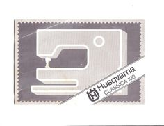 Husqvarna Classica 100 Sewing Machine Instruction Manual.  Here are just a few examples of what's included in this manual:  * Removing and inserting bobbin case. * Bobbin winding. * Threading the upper and lower thread. * Adjusting thread tension. * Overlock and Overcast Stitch. * Three-step ZIG-ZAG. * Sewing on buttons. * Recommended Setting Of Stitches. * General hints.  9 page instruction manual.  Print this out and keep a copy with your machine.  A download link will be emailed to you.