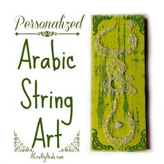 ACraftyArab Personalized Arabic String Art Tutorial. I am so excited my brother is finally engaged. He has met and fallen in love with a Moroccan gal and proposed a few weeks ago. I am currently visiting him and decided to make him an engagement present using supplies he had around his home.   I used this previous tutorial, Arabic Initial String …