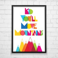 Kid You'll Move Mountains Dr. Seuss by MotivationalThoughts