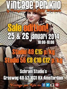 Second up in 2014... 25 & 26 januari @Vintage per Kilo will have their SMASHING SALE EDITION in Amsterdam! 2x SchramStudio'S will be filled, packed and stacked with clothing, shoes, bags and accessoiries for Ladies & Gents... FREE ENTRY * FREE PARKING * CLOAKROOM/GARDEROBE €1  https://www.facebook.com/events/561043317306255/