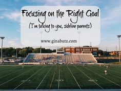 Thoughts for sports parents on focusing on the right goals with our kids