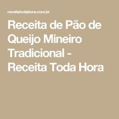 Receita de Pão de Queijo Mineiro Tradicional - Receita Toda Hora