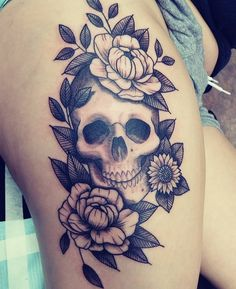 Skull Thigh Tattoos, Flower Thigh Tattoos, Thigh Tattoo Designs, Tattoo Sleeve Designs, Tattoo Designs For Women, Sleeve Tattoos, Tattoo Flowers, Thigh Tattoos For Women, Feminine Skull Tattoos