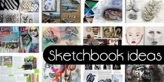 Sketchbook Ideas - a collection of articles to inspire Art students