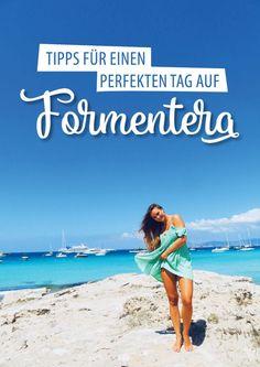 Tipps für einen perfekten Tag auf Formentera.