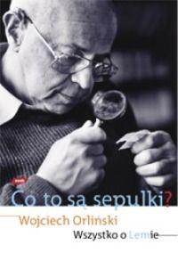 """""""Co to są sepulki? Wszystko o Lemie""""   Literatura at Culture.pl"""