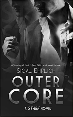 New+Release:+Outer+Core:+(Stark,+#3)+by+Sigal+Ehrlich